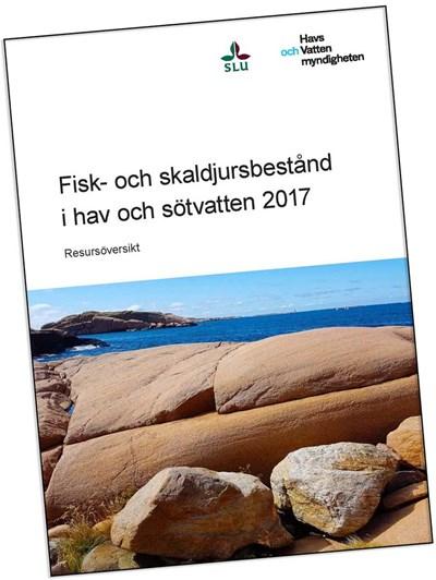 """Framsida på rapporten: """"Fisk- och skaldjursbestånd i hav och sötvatten 2017"""", SLU och Havs- och vattenmyndigheten"""