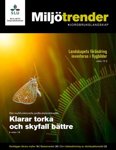 Omslag Miljötrender 2018. Foto: Balazs Kovacs/iStock och fotocollage Jenny Svennås-Gillner, SLU